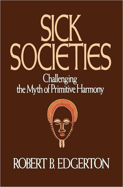 Book Review: Sick Societies
